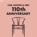 10月はYチェアで有名、カールハンセン&サン110周年祭!お得な3つの特別企画をお見逃しなく